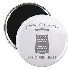 I Feel Grate Magnet