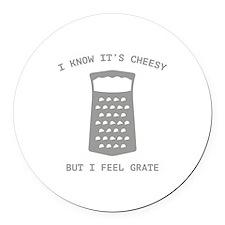 I Feel Grate Round Car Magnet