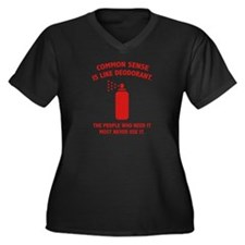 Common Sense Is Like Deodorant Women's Plus Size V
