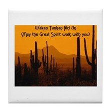 MAY THE GREAT SPIRIT WALK WITH YOU Tile Coaster