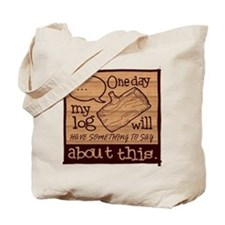Log Lady Tote Bag