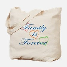 Family is Forever Tote Bag