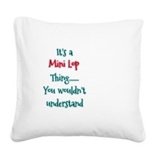 Mini Lop Thing Square Canvas Pillow