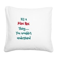 Mini Rex Thing Square Canvas Pillow