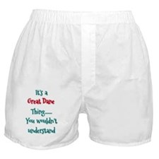 Great Dane Thing Boxer Shorts