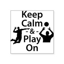 Keep Calm and Play On (Volleyball) Sticker
