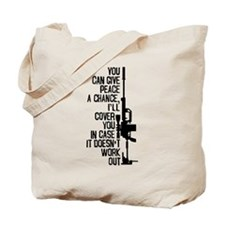 You Can Give Peace a Chance Tote Bag