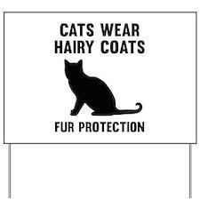 Fur Protection Yard Sign