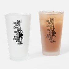 You Can Give Peace a Chance Drinking Glass