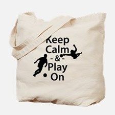 Keep Calm and Play On (Soccer) Tote Bag