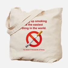 Giving Up Smoking Tote Bag