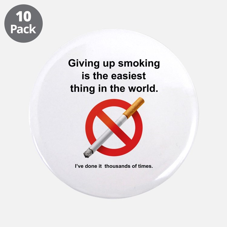 """Giving Up Smoking 3.5"""" Button (10 pack)"""