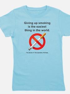 Giving Up Smoking Girl's Tee