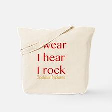 I wear I hear I rock Tote Bag