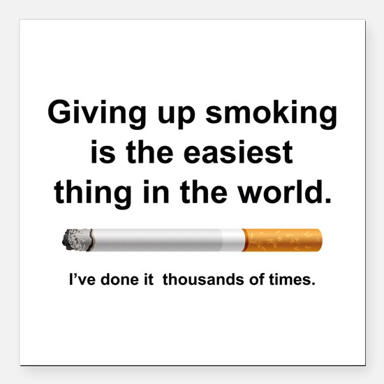"""Giving Up Smoking Square Car Magnet 3"""" x 3"""""""