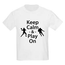 Keep Calm and Play On (Football) T-Shirt