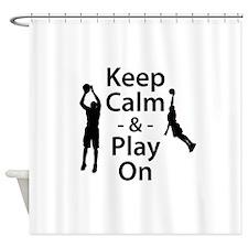 Keep Calm and Play On (Basketball) Shower Curtain