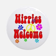 Hippies Welcome Ornament (Round)