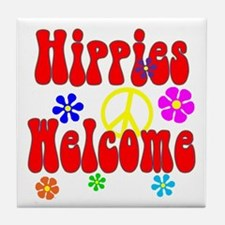 Hippies Welcome Tile Coaster