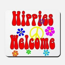 Hippies Welcome Mousepad