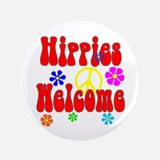 """Hippies Welcome 3.5"""" Button"""