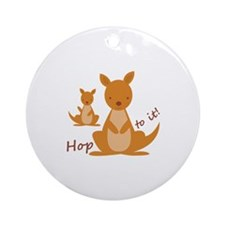 Hop To It Ornament (Round)