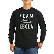 Team Ebola Long Sleeve T-Shirt