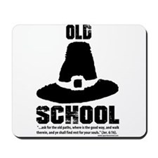 Old School Reformed Puritan Mousepad