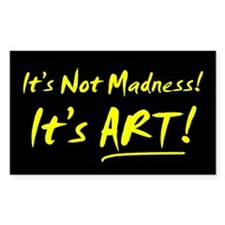 Art Over Madness Rectangle Decal