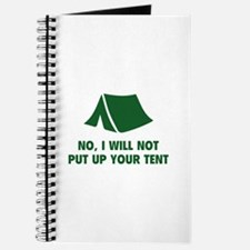 No, I Will Not Put Up Your Tent. Journal