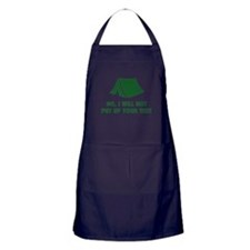 No, I Will Not Put Up Your Tent. Apron (dark)