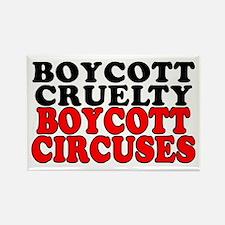 Boycott cruelty. Boycott circuses Rectangle Magnet