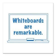 """Whiteboards Are Remarkable Square Car Magnet 3"""" x"""
