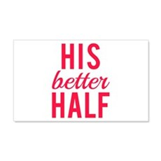 His better half Wall Decal