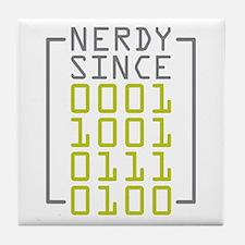 Nerdy Since 1974 Tile Coaster