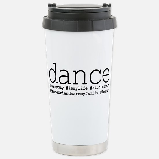 dance hashtags Stainless Steel Travel Mug
