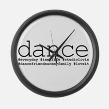 dance hashtags Large Wall Clock