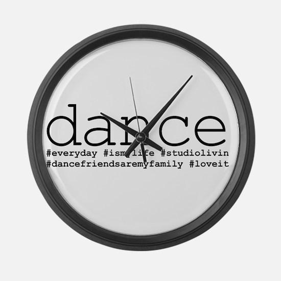 dance hashtags Large Wall Clock