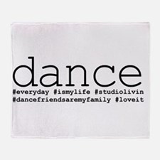 dance hashtags Throw Blanket
