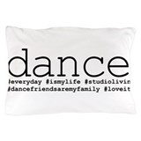 Dance teacher Pillow Cases