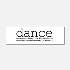 dance hashtags Car Magnet 10 x 3