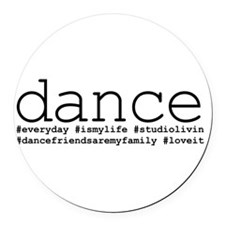 dance hashtags Round Car Magnet