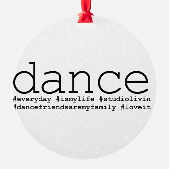 dance hashtags Ornament