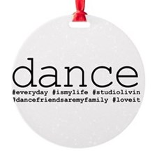 dance hashtags Round Ornament