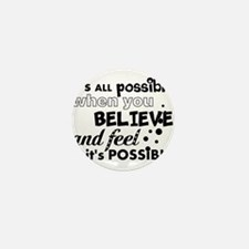 Motivational Saying Mini Button