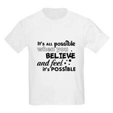 Motivational Saying T-Shirt