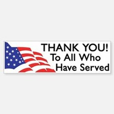 Thank You To All Who Have Served Bumper Car Car Sticker