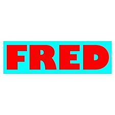 FRED Bumper Bumper Sticker