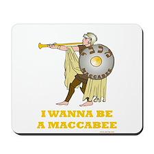 Wanna Be A Maccabee Hanukkah Mousepad