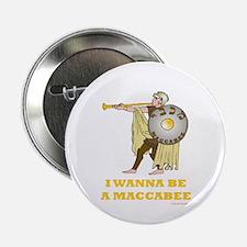 "Wanna Be A Maccabee Hanukkah 2.25"" Button (10 pack"
